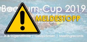 Read more about the article Meldestopp | Bochum-Cup 2019
